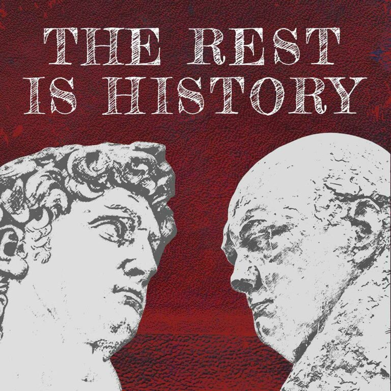 The Rest is History Podcasts